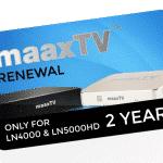 MAAXTV 2 Year Renewal PIN LN4000 LN5000HD